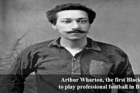 Arthur Wharton, the first Black man to play professional football in Britain