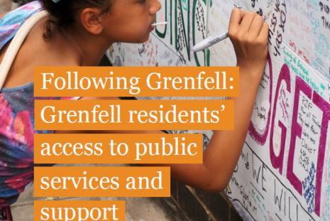 Following Grenfell: Grenfell residents' access to public services and support