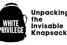Unpacking the invisible knapsack of white privilege message